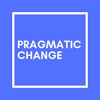 PRAGMATIC CHANGE